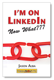 Q & A With Jason Alba: The Inside Skinny on Using LinkedIn to Accelerate Executive Job Search